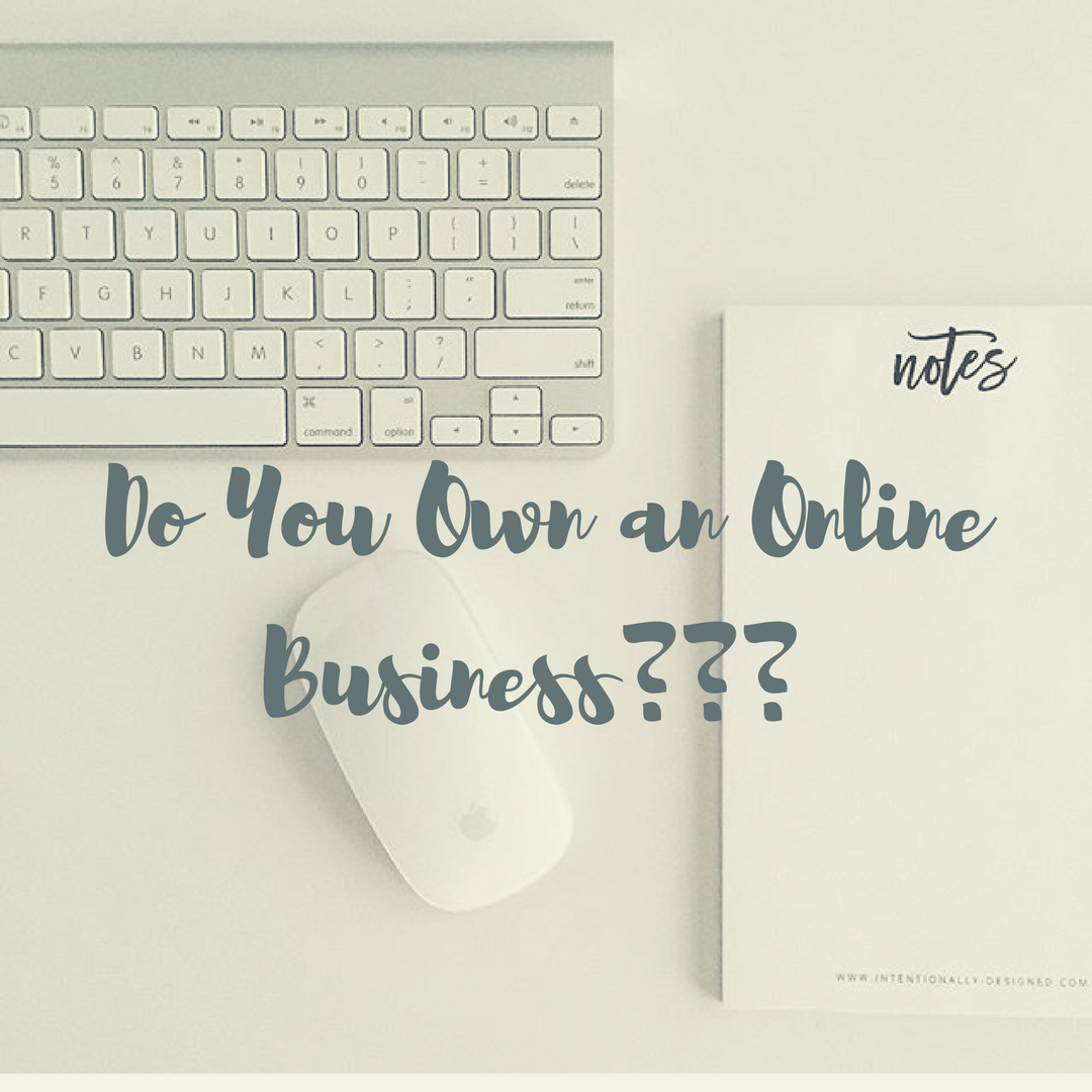 Do You Own an Online Business?