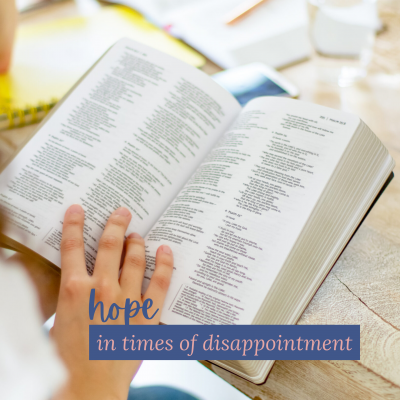 Hope in Times of Disappointment
